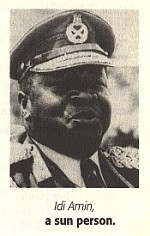 Idi Amin, a sun person